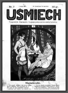 Uśmiech : tygodnik literacki, humorystyczno - satyryczny. 1928-02-09 [R. 2] nr 7