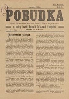 Pobudka : organ Okręgowego Komitetu Polskiej Partji Socjalistycznej na powiaty: Łowicki, Kutnowski, Sochaczewski i Gostyniński : wychodzi raz na miesiąc. 1924-08 R. 1 nr 4