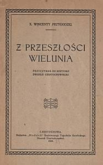 Z przeszłości Wielunia : przyczynek do historji diecezji częstochowskiej