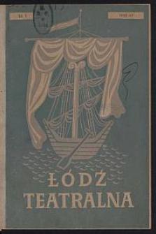Łódź Teatralna. 1946/[19]47 [R. 1] nr 1