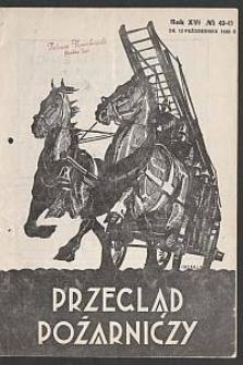 Przegląd Pożarniczy : organ Głównego Związku Straży Pożarnych Rzeczypospolitej Polskiej. 1930-10-12 R. 16 nr 40/41