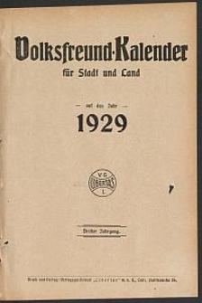 Volksfreund-Kalender für Stadt und Land auf das Jahr 1929. 3. Jg