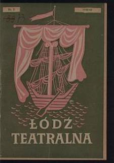 Łódź Teatralna. 1946/[19]47 [R. 1] nr 3
