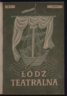 Łódź Teatralna. 1946/[19]47 [R. 1] nr 4