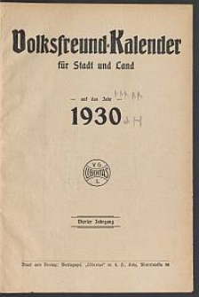 Volksfreund-Kalender für Stadt und Land auf das Jahr 1930. 4. Jg