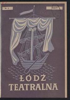 Łódź Teatralna. 1946/[19]47 [R. 1] nr 6
