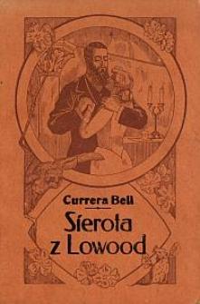 Sierota z Lowood : powieść z angielskiego z kolorowanemi obrazkami