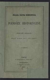 Juliana Ursyna Niemcewicza podróże historyczne po ziemiach polskich między rokiem 1811 a 1828 odbyte