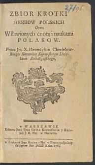 Zbior Krotki Herbow Polskich Oraz Wsławionych cnotą i naukami Polakow