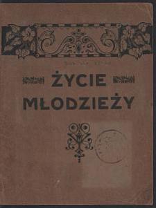 """Życie Młodzieży : pismo wydawane przez """"Samopomoc"""" przy Gimnazjum Państwowem im. M. Kopernika w Łodzi. 1924-12 R. 1 nr 2"""