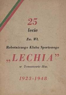 """25-lecie Zw. Wł. Robotniczego Klubu Sportowego """"Lechia"""" w Tomaszowie-Maz. : 1923-1948"""