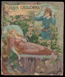 Śpiąca królewna : baśń wierszem / napisał Or - Ot [pseud.].