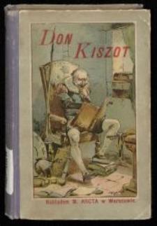 Don Kiszot z La Manczy i jego przygody / Michał Saavedra Cervantes ; dla młodzieży streścił Zbigniew Kamiński ; z 5 obrazkami kolorowemi.