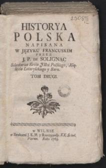 Historya Polska. T. 2 / Napisana w języku francuskim przez J. P. de Solignac [...].