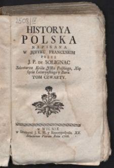 Historya Polska. T. 4 / Napisana w języku francuskim przez J. P. de Solignac [...].