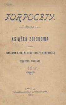 Forpoczty : książka zbiorowa / napisana przez Wacława Nałkowskiego, Maryę Komornicką i Cezarego Jellentę