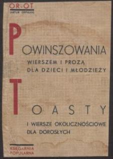 Powinszowania wierszem i prozą dla dzieci i młodzieży ; Toasty i wiersze okolicznościowe dla dorosłych / Or-Ot (Artur Oppman)