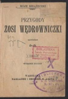 Przygody Zosi Wędrowniczki : z obrazkami / opowiedział Or-Ot [pseud.]