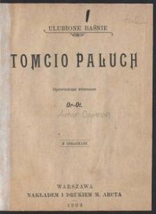 Tomcio Paluch : z obrazkami / opowiedział wierszem Or-Ot [pseud.]