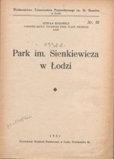 Park im. Sienkiewicza w Łodzi / Stefan Rogowicz