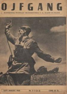 """""""Ojfgang"""" : chojdesz-żurnal : miesięcznik Wydz. Młodz. C. K. Ż. w Polsce. 1950-02/1950-03 [R. 4] no 2/3 (24/25)"""